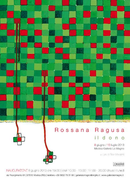 Rossana Ragusa Il Dono Galleria Lo Magno